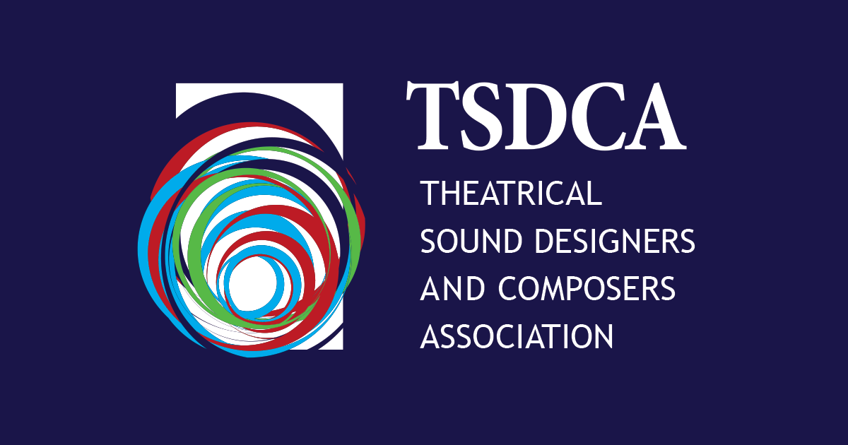 History of Sound in Theatre | TSDCA